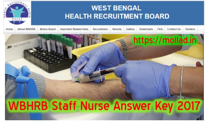 WBHRB Exam Answer Key 2017 WB Staff Nurse Question Paper Solution