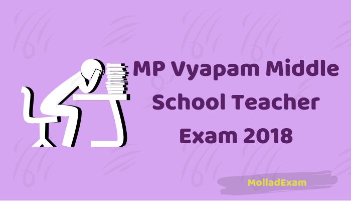 MP Vyapam Middle School teacher Recruitment 2018: MPPEB Exam date, Admit Card, Syllabus 1