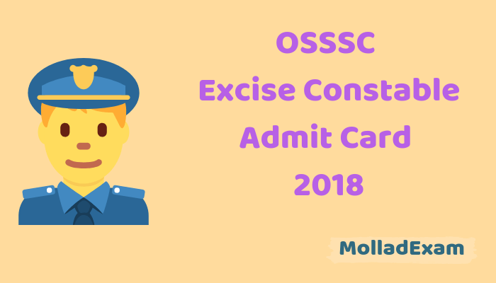 OSSSC Excise Constable Admit Card 2018 Check Odisha SSSC Exam date@osssc.gov.in 1