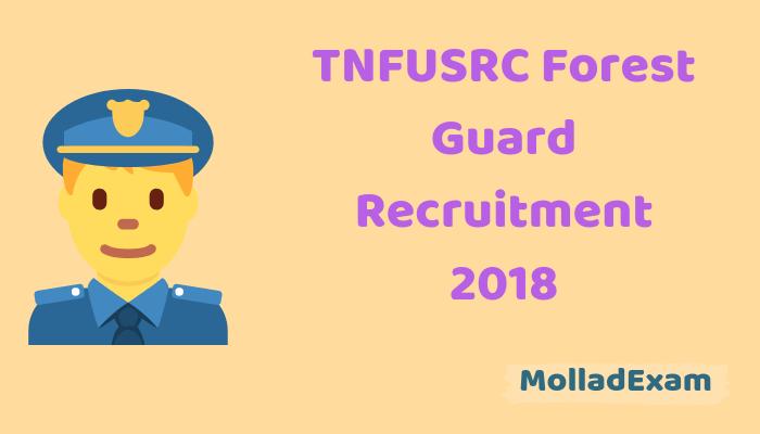 TN Forest Department Recruitment 2018 TNFUSRC Forest Guard