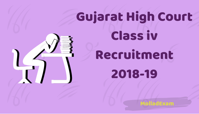 Gujarat High Court Class 4 Recruitment 2018-19 Apply Online for 1149 Peon Posts@hc ojas 1